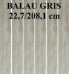 GRES BALAU GRIS PD-ST-BA-0001 SATYNOWY - MATOWY  REKTYFIKOWANY 22,7/208,1 cm GAT.1 ( PAL.56,70 M2 )K.J.EGEN